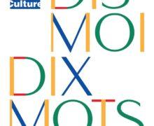 Festival « Dis-moi, Dix mots » du 18 au 23 mars 19